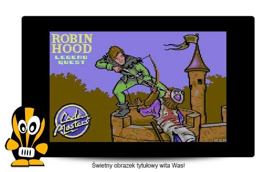 ROBIN HOOD – LEGEND QUEST C64 recenzja
