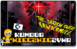The Shadow Over Hawksmill C64